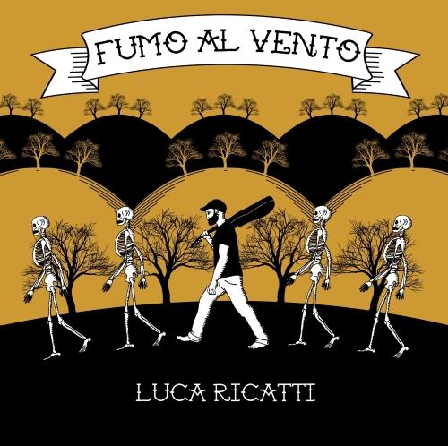 Luca Ricatti - Fumo al Vento