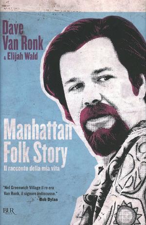 Manhattan Folk Story - Dave Van Ronk