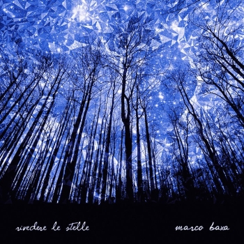 Marco Baxa - rivedere-le-stelle